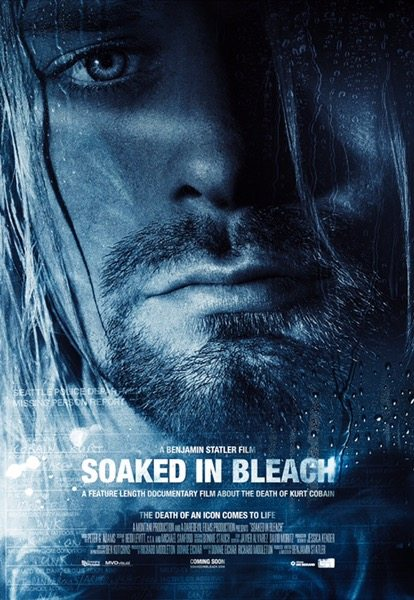 Soaked In Bleach Was Kurt Cobain Murdered