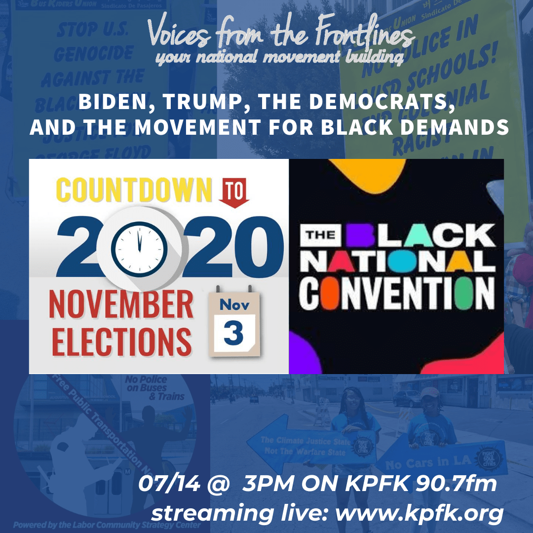 TODAY ON VOICES RADIO: Biden, Trump, the Democrats,  and The Movement for Black Demands