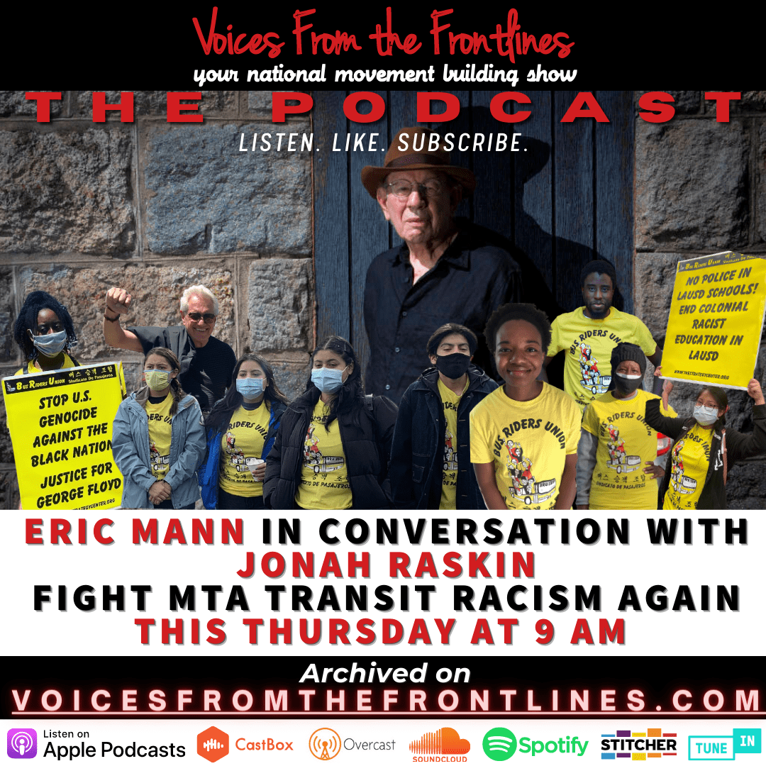 Voices Radio: Jonah Raskin and NO MTA Police Expansion