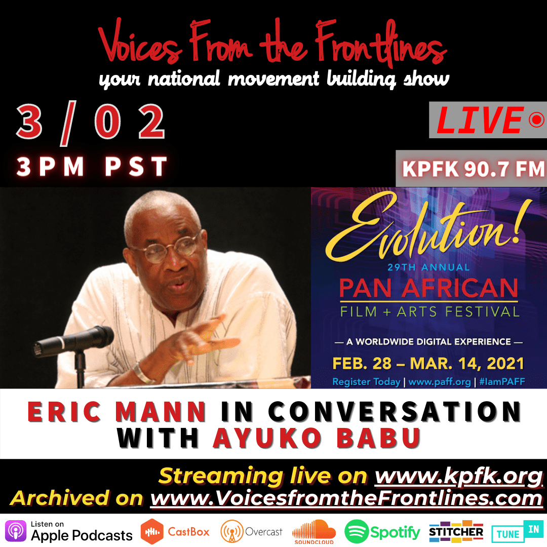 This week on Voices Radio; March 2, 2021 – Eric Mann in Conversation with Ayuko Babu