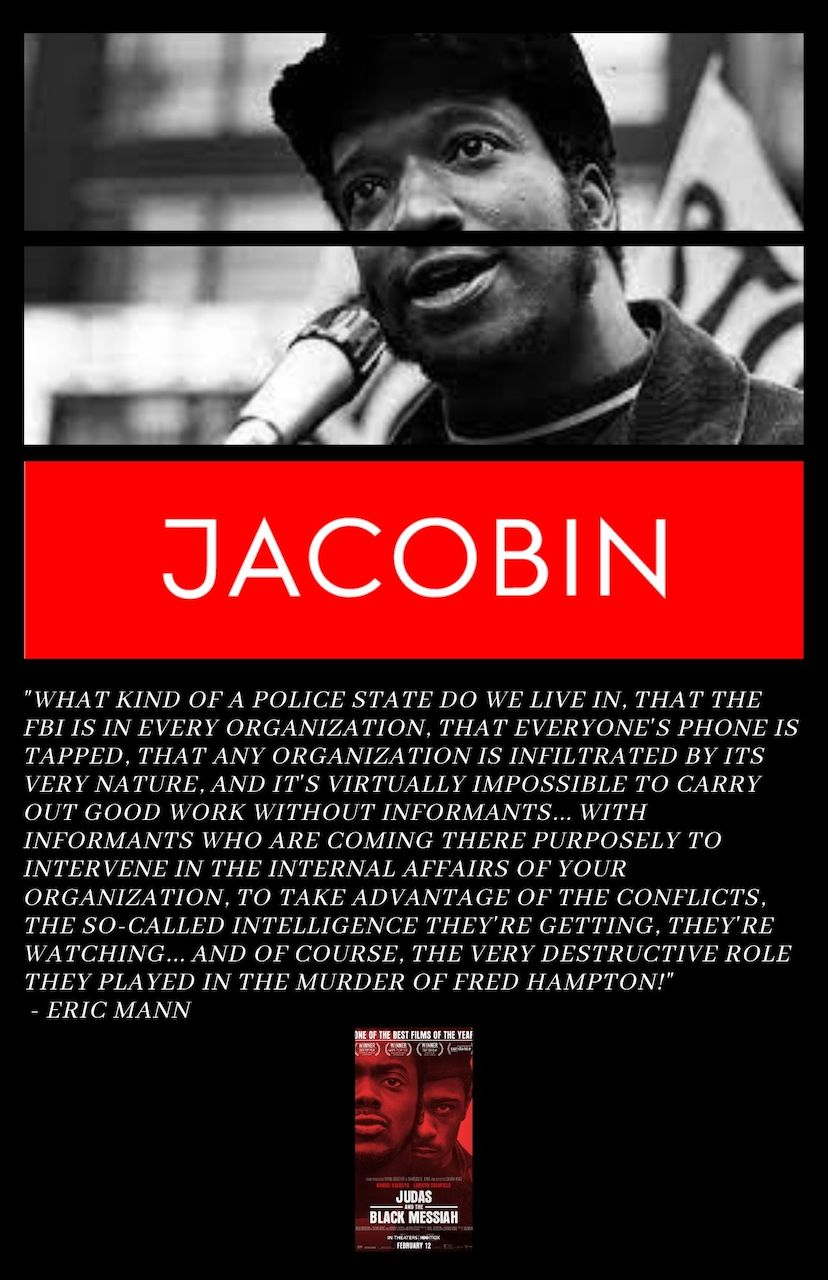 THIS WEEK ON VOICES RADIO: Eric dissects a Jacobin article featuring their failure in accepting Fred Hampton's humanity!