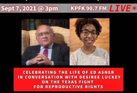 This week on Voices Radio; We hear from Desiree Luckey of URGE.org on Texas' SB8 abortion bill and Eric talks about Ed Asner