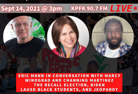 Today on Voices Radio: Eric Mann in conversation with Marcy Winograd and Channing Martinez