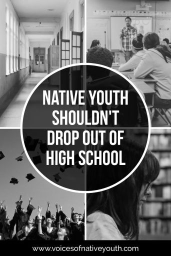 Just because a kid doesn't know what they want to do when they grow up doesn't mean that they should drop out of high school. #graduation #success #nativeyouth #dropout