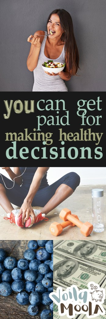 You Can Get Paid for Making Healthy Decisions| Make Money, Make Money from Home, Get Healthy, Get Healthy and make Money, Money, Finance, Personal Finance #Healthy #MakeMoney