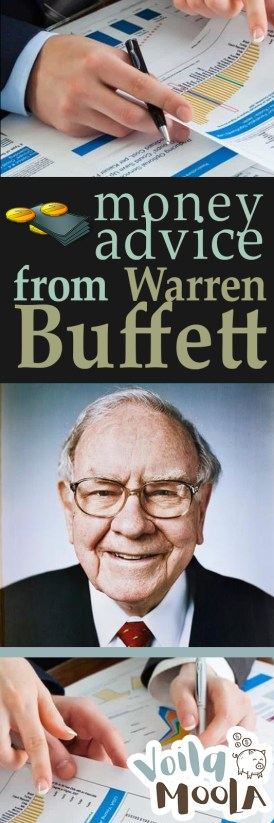 Money Advice from Warren Buffett - Voila Moola| Waren Buffett, Warren Buffett Money Advice, Money Advice, Financial Advice, Save Money, How to Save Money, Popular Pin #Money #MoneyAdvice #SaveMoney
