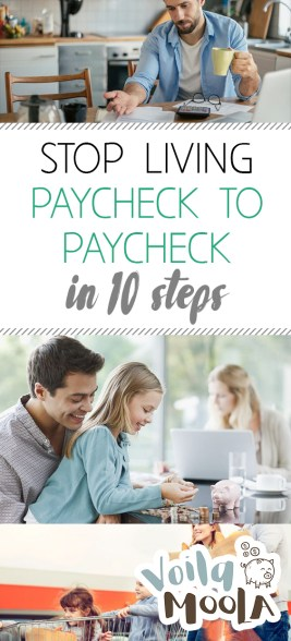 Stop Living Paycheck to Paycheck in 10 Steps - Voila Moola| Finance Tips, Saving Money, Saving Money Tips and Tricks, finance Tips Saving Money, Finance Tips Hacks, Financial Organization, Organization #FinancialOrganization #SavingMoney #FinanceTipsSavingMoney