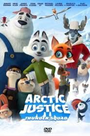 Arctic Justice : Thunder Squad (2019)