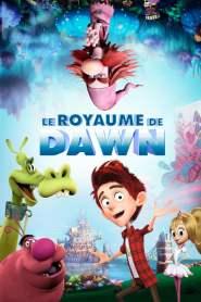 Le Royaume de Dawn (2018)