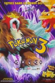 Pokémon 3 : Le Sort des Zarbi (2000)
