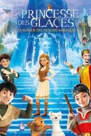 La princesse des glaces, le monde des miroirs magiques (2018)