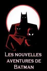 Les nouvelles aventures de Batman VF