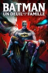 Batman : Un deuil dans la famille (2020)