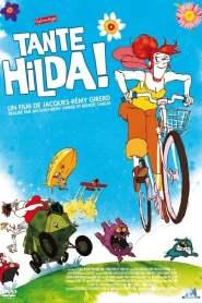 Tante Hilda ! (2014)