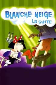 Blanche Neige, la suite (2007)