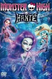 Monster High : Hanté (2015)