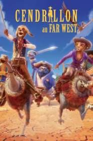 Cendrillon au Far West (2012)