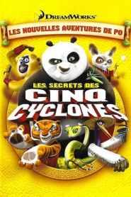 Kung Fu Panda : Les Secrets des cinq Cyclones (2008)