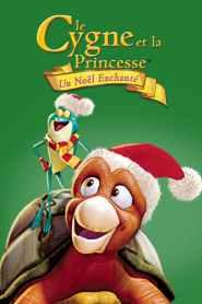 Le Cygne et la Princesse : Un Noël enchanté (2012)