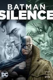 Batman : Silence (2019)