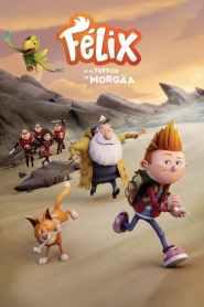 Félix et le trésor de Morgäa (2021)