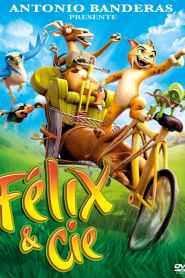 Félix et Cie (2008)