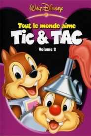 Tout le monde aime Tic & Tac, Volume 2 (2005)