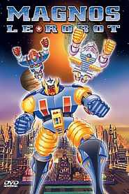Magnos le Robot (2001)