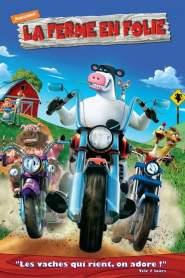 La ferme en folie (2006)