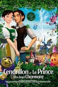 Cendrillon et le prince (pas trop) charmant (2007)