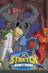 Stretch Armstrong et les Flex Fighters Saison 1 VF