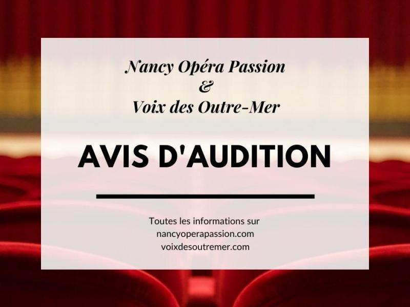 Avis d'audition Voix des Outre-mer Nancy opéra passion