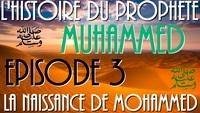 La naissance du Prophète Mohamed