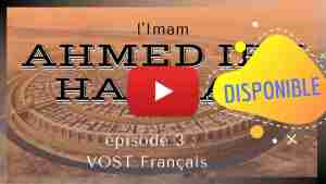 Vignette youtube imam ahmad ibn Hanbal episode 3