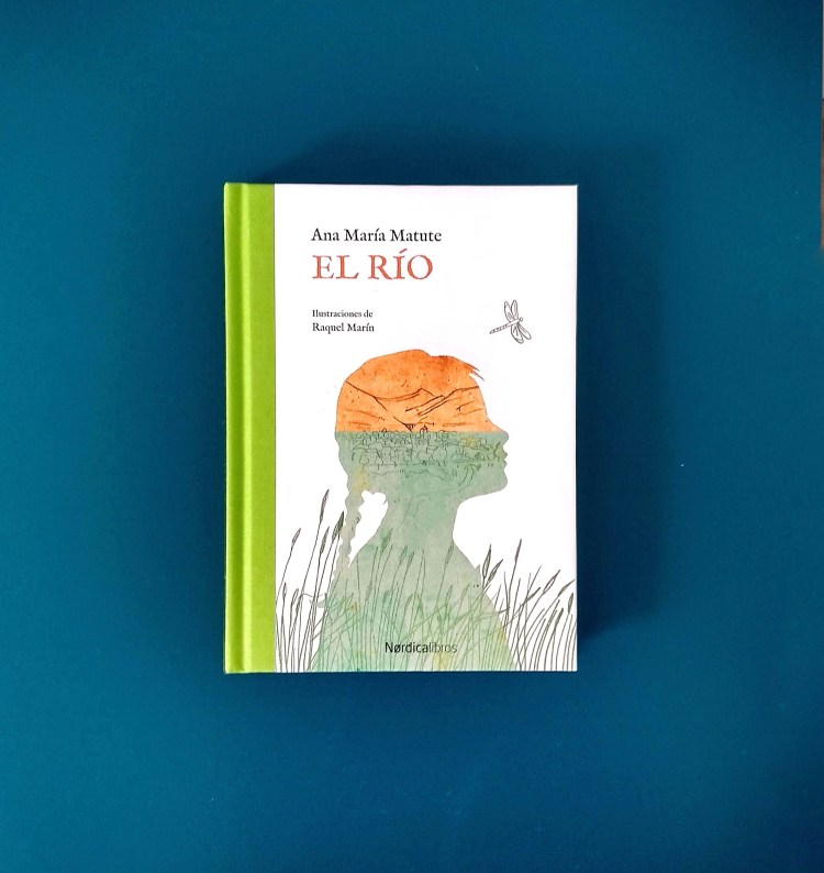 """Reseña de Chiara Mancinelli de """"El río"""" de Ana María Matute (edición ilustrada de Nordical ibros)."""