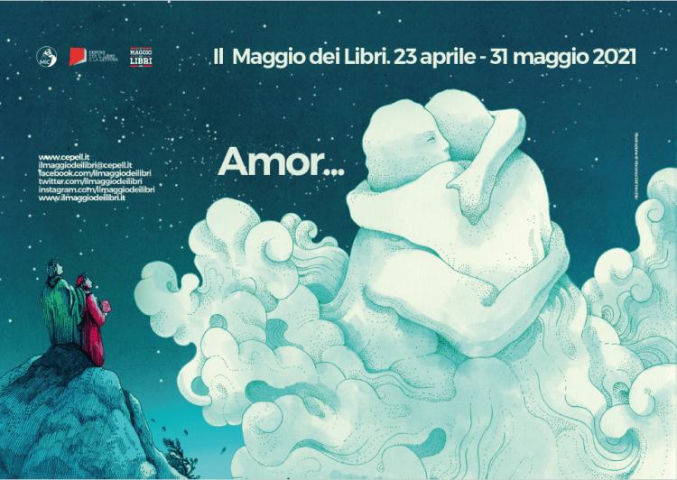 Il Maggio dei Libri 2021. XI edizione, tema Amor.