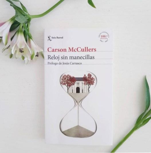 Carson McCullers, Reloj sin manecillas (Seix Barral). Foto de Chiara Mancinelli.