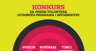 Konkurs za prijem volontera jutarnjeg programa i informative