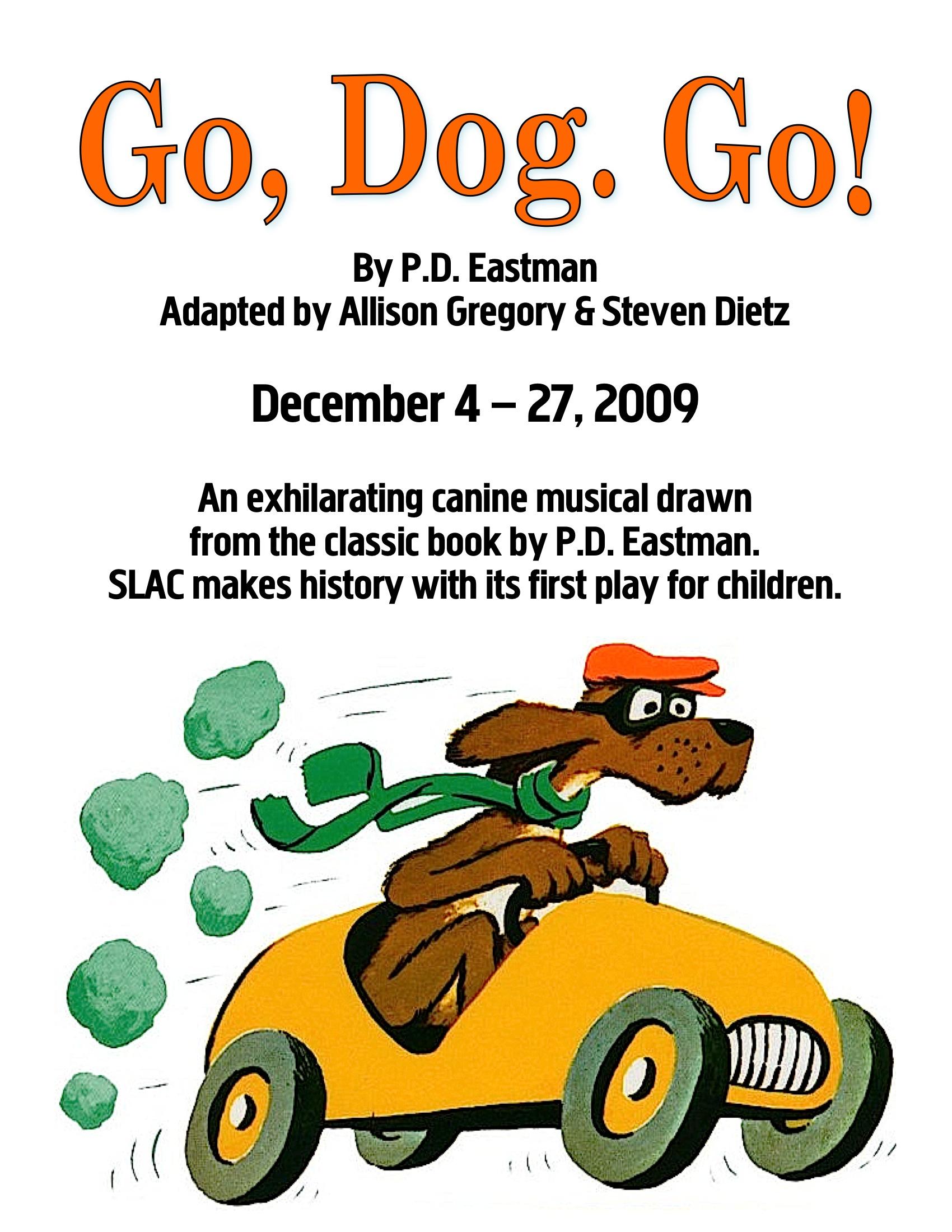 Salt Lake Acting Company S Go Dog Go