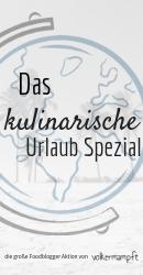 """Blogger Aktion """"Urlaub-Spezial der kulinarischen Weltreise"""" von @volkermampft"""