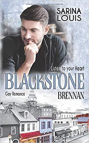 Blackstone Brennan Listen to your Heart