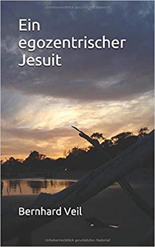 Ein egozentrischer Jesuit
