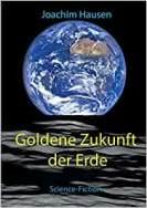 Goldene Zukunft der Erde