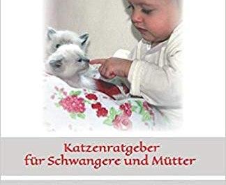 Katzenratgeber fuer Schwangere und Muetter