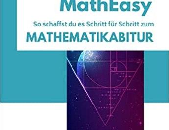 MathEasy So schaffst du es Schritt fuer Schritt zum Mathematikabitur