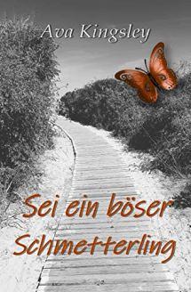 Sei ein boeser Schmetterling