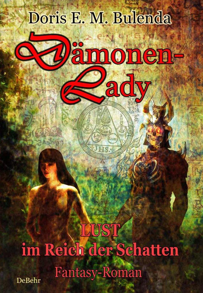 Dämonen-Lady - LUST im Reich der Schatten