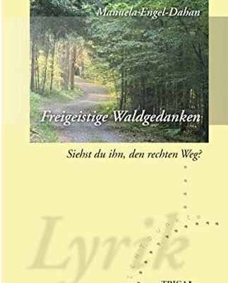 Freigeistige Waldgedanken Band 1