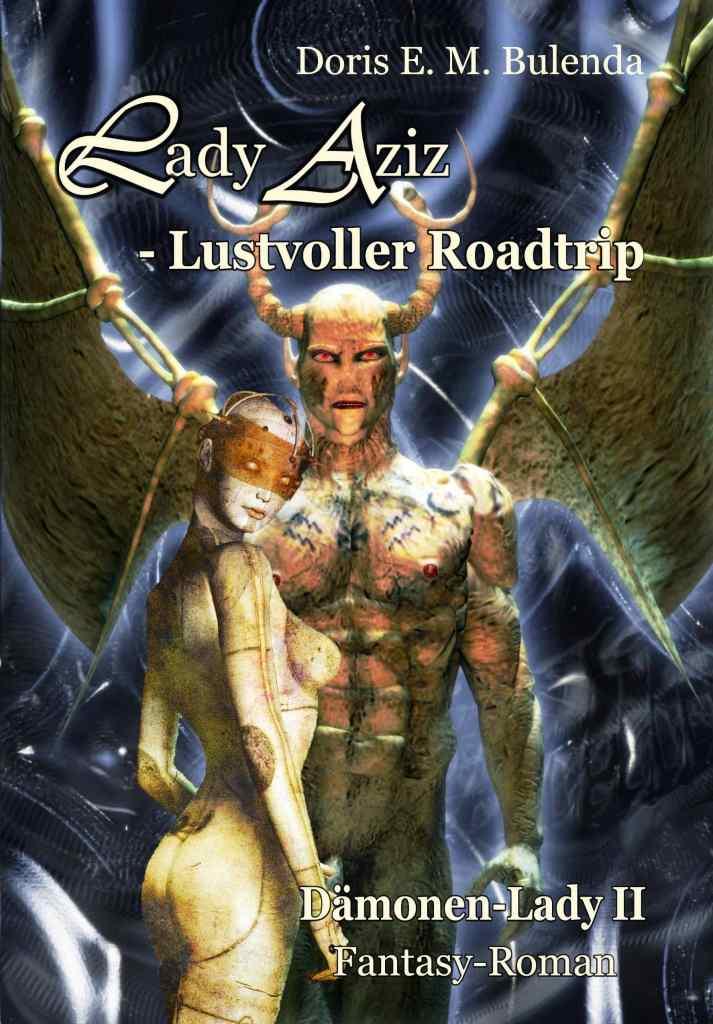 Lady Aziz - Lustvoller Roadtrip