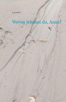 Wovon traeumst du Anna